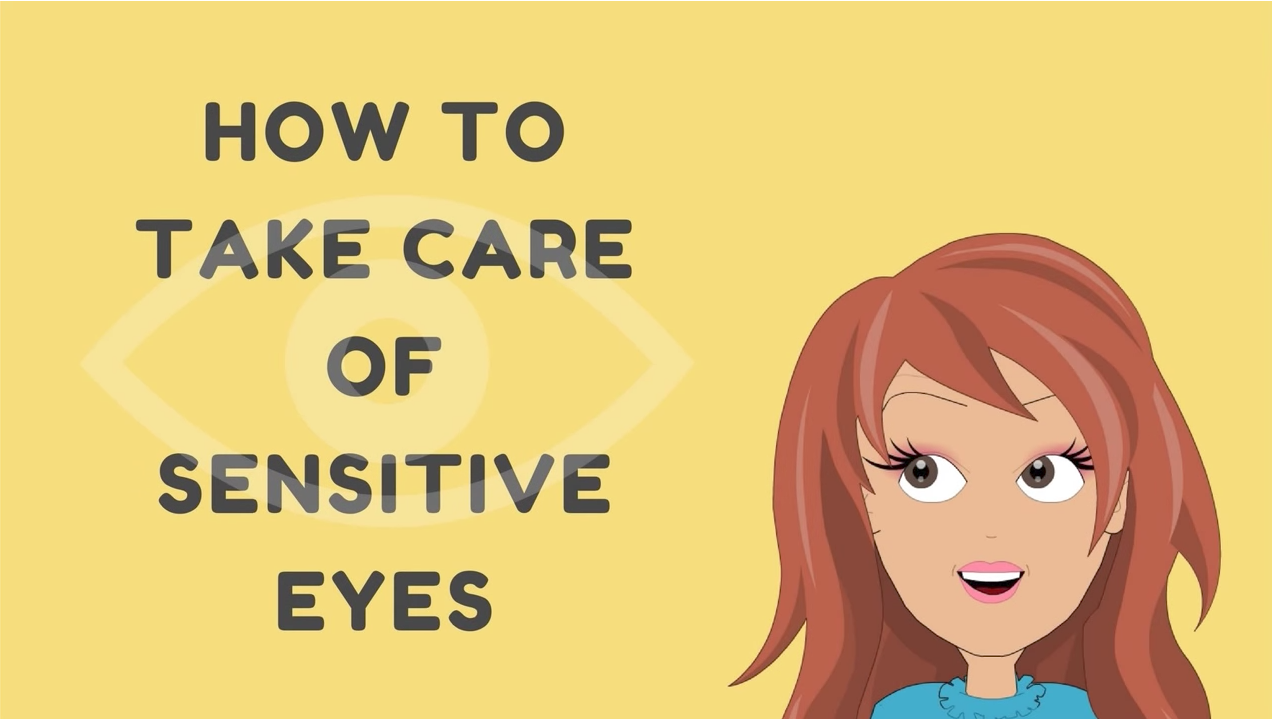 How to take care of sensitive eyes