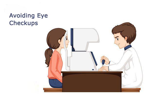 avoiding-eye-checkups